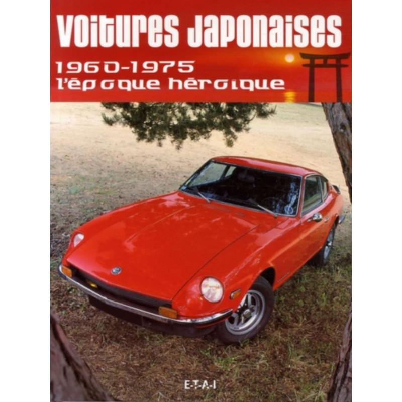 VOITURES JAPONAISES / XAVIER CHAUVIN / EDITIONS ETAI Librairie Automobile SPE 9782726886625
