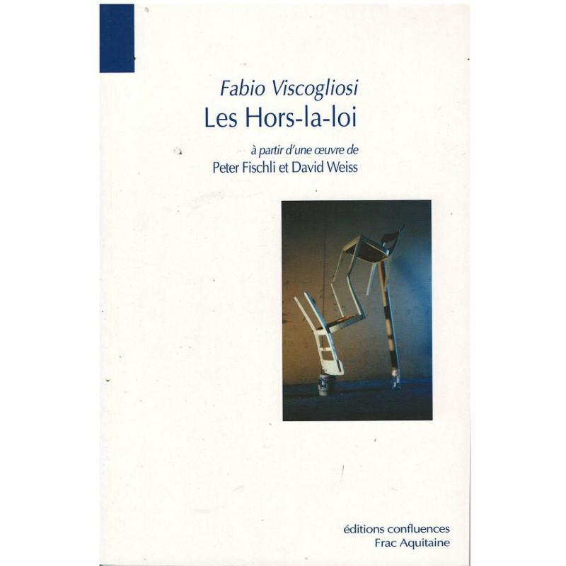 LES HORS-LA-LOI - à partir d'une oeuvre de Peter Fischli et David Weiss Librairie Automobile SPE 9782355271830