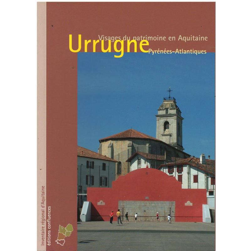 Urrugne - Pyrénées-Atlantiques / Editions Confluences Librairie Automobile SPE 9782355270468
