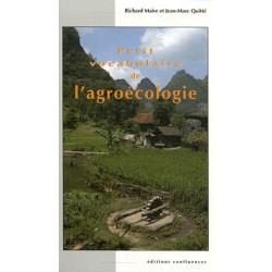 Petit vocabulaire de l'agroécologie / Editions Confluences Librairie Automobile SPE 9782355270857