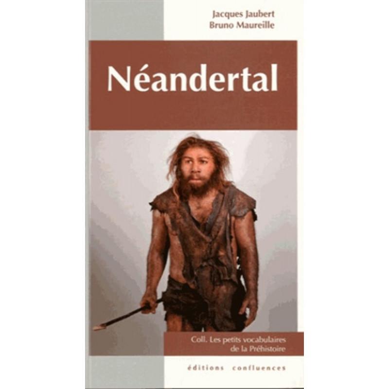 Néandertal / Editions Confluences Librairie Automobile SPE 9782355270659