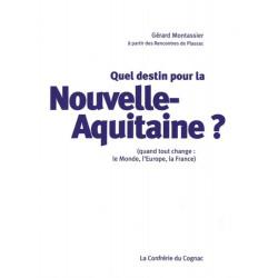 Quel destin pour la Nouvelle-Aquitaine ? / Editions confluences Librairie Automobile SPE 9782355272103