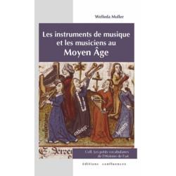 Les instruments de musique et les musiciens au Moyen Age / Editions Confluences Librairie Automobile SPE 9782355271250