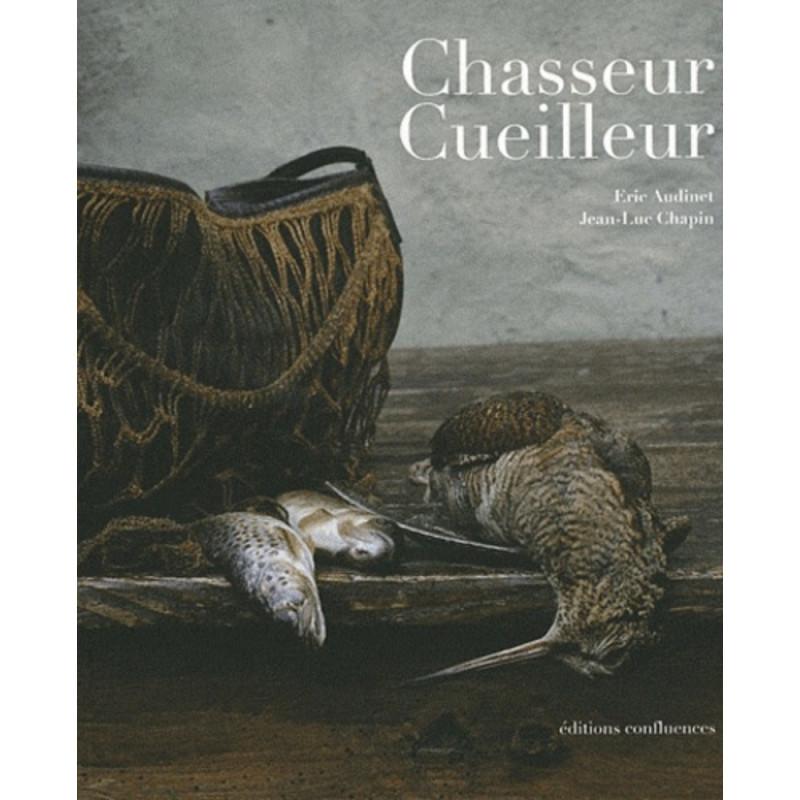 Chasseur Cueilleur / Editions Confluences Librairie Automobile SPE 9782355270703