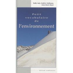 Petit vocabulaire de l'environnement / Editions Confluences Librairie Automobile SPE 9782355270574
