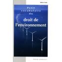 Petit vocabulaire du droit de l'environnement / Editions Confluences Librairie Automobile SPE 9782355270321