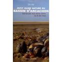 Petit guide nature du Bassin d'Arcachon / Editions Confluences Librairie Automobile SPE 9782355271038