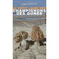 Le petit livre des champignons des dunes / Editions Confluences Librairie Automobile SPE 9782355270635