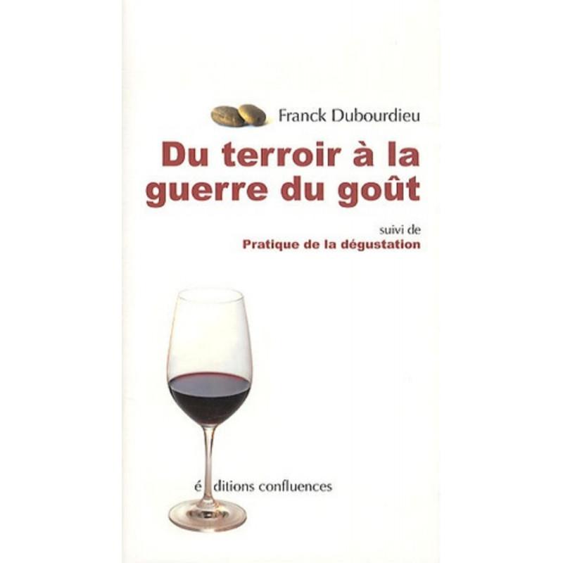 Du terroir à la guerre du goût / Editions Confluences Librairie Automobile SPE 9782355270888