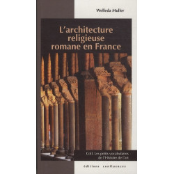 L'architecture religieuse romane en France / Editions Confluences Librairie Automobile SPE 9782355271441