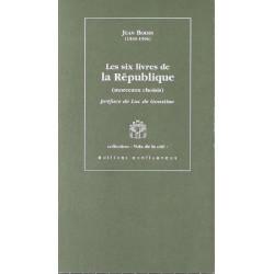 Les six livres de la République / Editions Confluences Librairie Automobile SPE 9782910550653