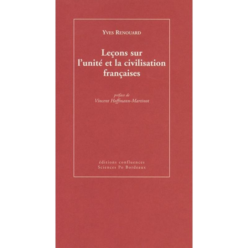 Leçons sur l'unité et la civilisation françaises / Editions Confluences Librairie Automobile SPE 9782355270147