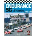 ENDURANCE - 50 ANS D'HISTOIRE VOLUME 2 /ALAIN BIENVENU / EDITIONS ETAI Librairie Automobile SPE 9782726893272
