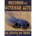 RECORDS DE VITESSE AUTOMOBILE / EDITIONS ETAI Librairie Automobile SPE 9782726894699