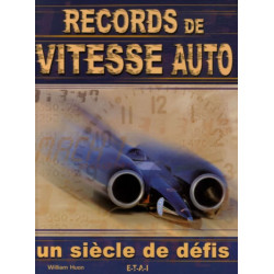 RECORDS DE VITESSE AUTOMOBILE / EDITIONS ETAI Librairie Automobile SPE 9782726894699