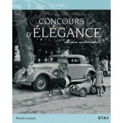 CONCOURS ELEGANCE / PATRICK LESUEUR / EDITIONS ETAI Librairie Automobile SPE 9782726895429