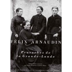 Félix Arnaudin Œuvres complètes II / Editions Confluences Librairie Automobile SPE 9782910550271