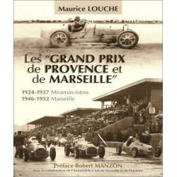 GRAND PRIX PROVENCE ET MARSEILLE / MAURICE LOUCHE Librairie Automobile SPE 9782950073846