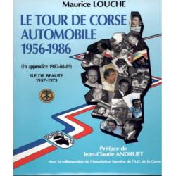LE TOUR DE CORSE AUTOMOBILES 1956-1986 / MAURICE LOUCHE Librairie Automobile SPE 9782950073822