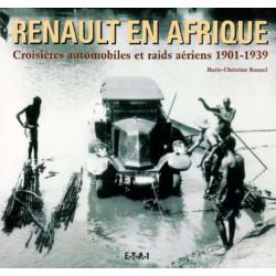 RENAULT , CROISIERES AUTOMOBILES EN AFRIQUE / EDITIONS ETAI Librairie Automobile SPE 9782726893197