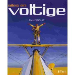AILES EN VOLTIGE / ALAIN ERNOULT / EDITIONS ETAI Librairie Automobile SPE 9782726887592