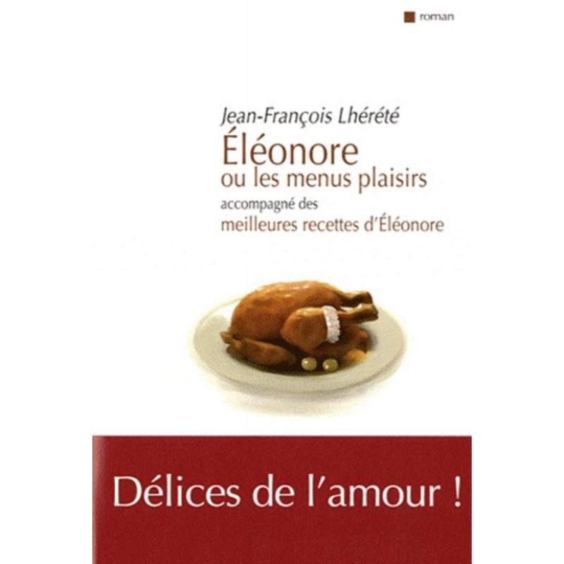 Eléonore ou les menus plaisirs / Editions Confluences Librairie Automobile SPE 9782355270949