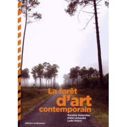 La forêt d'art contemporain / Editions Confluences Librairie Automobile SPE 9782355271601