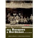 Une histoire des basques à Bordeaux / Editions confluences Librairie Automobile SPE 9782355272202