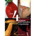 Les 4 saisons gourmandes d'Aquitaine / Editions Confluences Librairie Automobile SPE 9782355270079