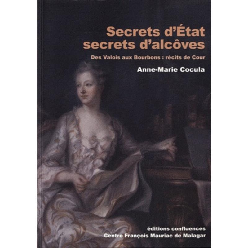 Secrets d'Etat, secrets d'alcôves / Editions Confluences Librairie Automobile SPE 9782355270895