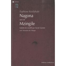 Nagona suivi de Mzingile / Editions Confluences Librairie Automobile SPE 9782355270567
