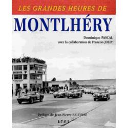 CIRCUIT DE MONTLHÉRY / DOMINIQUE PASCAL / EDITION ETAI Librairie Automobile SPE 9782726884638