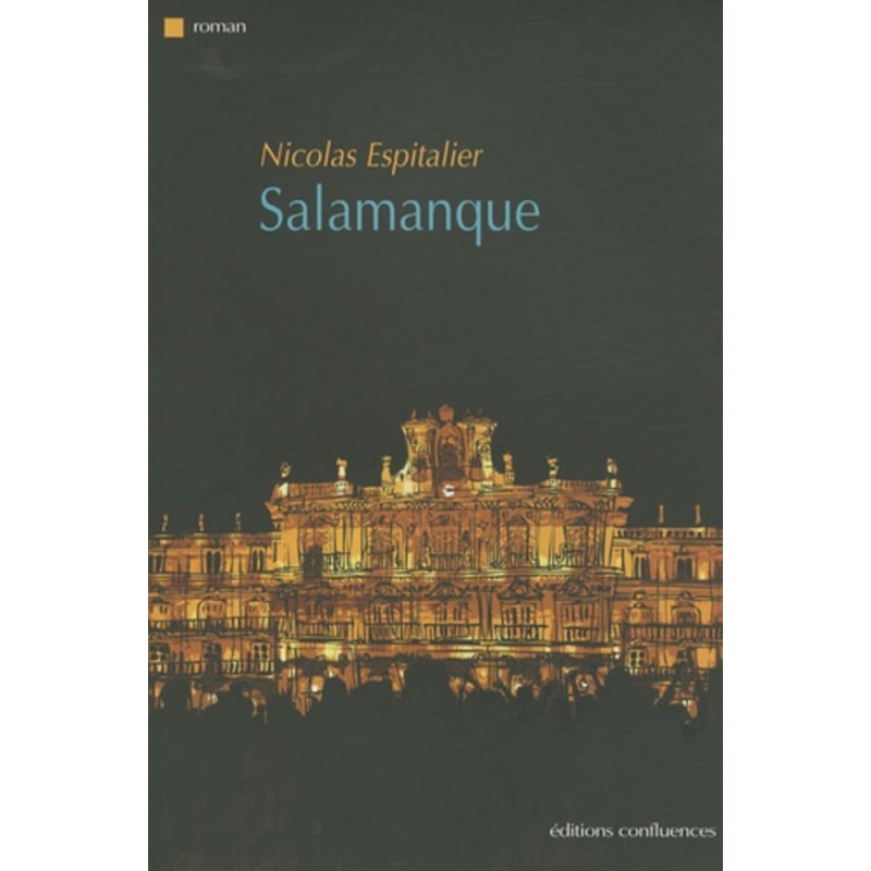 Salamanque / Editions confluences Librairie Automobile SPE 9782355270383