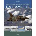 ESCADRON DE CHASSE LA FAYETTE / ALAIN VEZIN / EDITIONS ETAI Librairie Automobile SPE 9782726896365