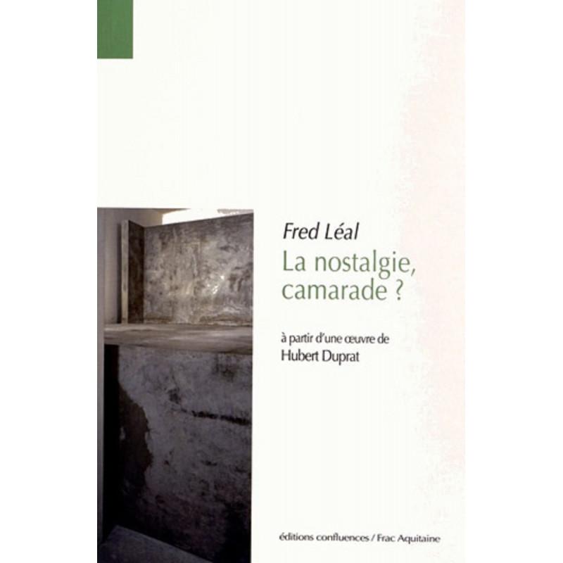 La nostalgie, camarade ? / Editions Confluences Librairie Automobile SPE 9782355271045