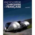 ENCYCLOPÉDIE DE LA CARROSSERIE FRANÇAISE / SERGE BELLU / ETAI Librairie Automobile SPE 9782726895627