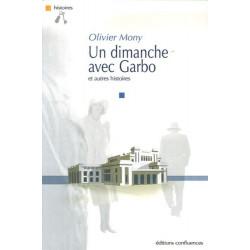 Un dimanche avec Garbo / Editions Confluences Librairie Automobile SPE 9782914240956