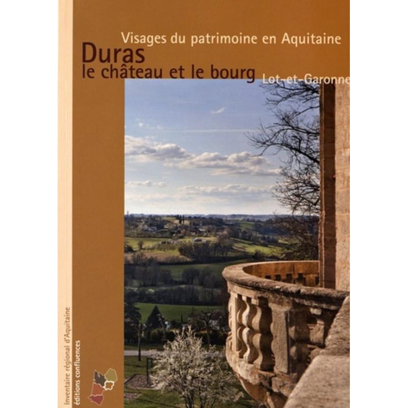 Duras, le château et le bourg - Lot-et-Garonne / Editions Confluences Librairie Automobile SPE 9782355271762