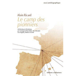 Le camp des pionniers / Editions Confluences Librairie Automobile SPE 9782355272127