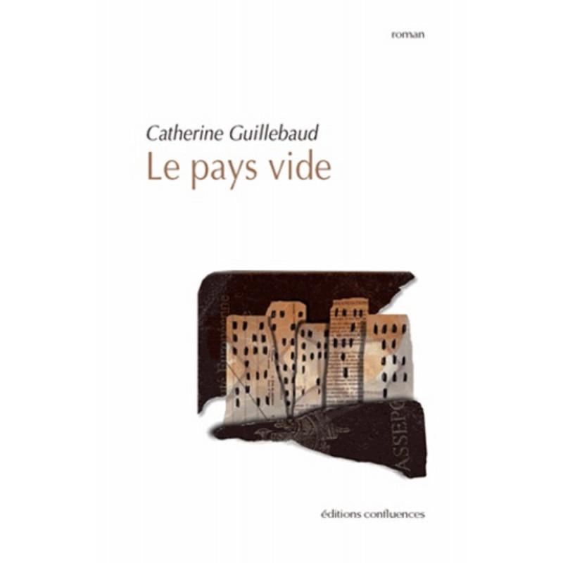 Le pays vide / Editions Confluences Librairie Automobile SPE 9782355271427