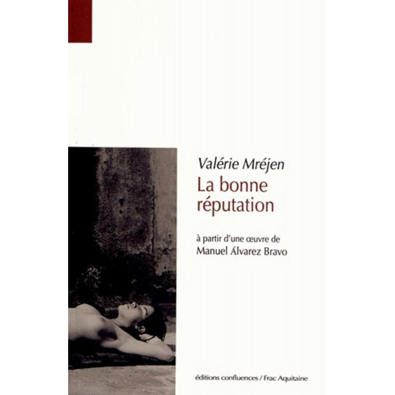 La bonne réputation / Editions Confluences Librairie Automobile SPE 9782355270994