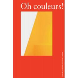 Oh couleurs ! - Le design au prisme de la couleur / Editions Confluences Librairie Automobile SPE 9782355272134