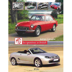 MG les sportives so british / Adrien Cahuzac / Editeur ETAI-9782726894903