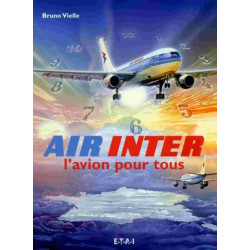 AIR INTER / BRUNO VIELLE / EDITIONS ETAI Librairie Automobile SPE 9782726894231