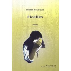 Ficelles / Editions Confluences Librairie Automobile SPE 9782914240703