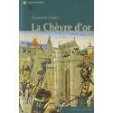 La chèvre d'or / Editions Confluences Librairie Automobile SPE 9782355270642