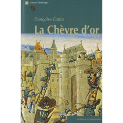 La chèvre d'or / Editions Confluences Librairie Automobile SPE 9782355270642