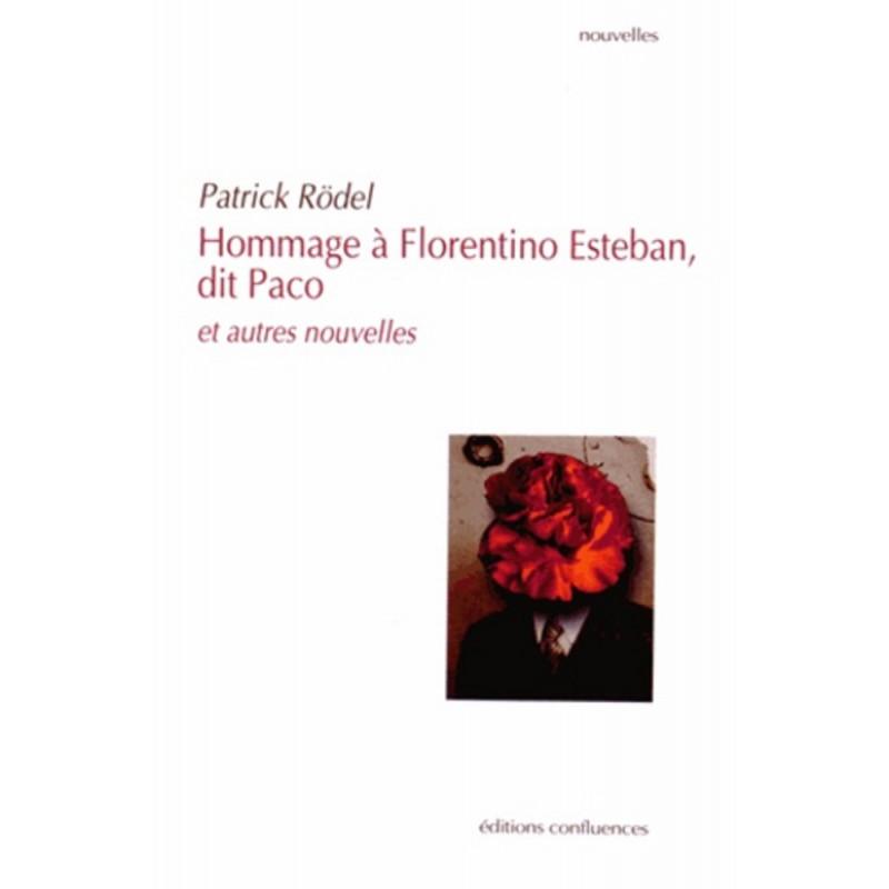 Hommage à Florentino Esteban, dit Paco / Editions Confluences Librairie Automobile SPE 9782355271649