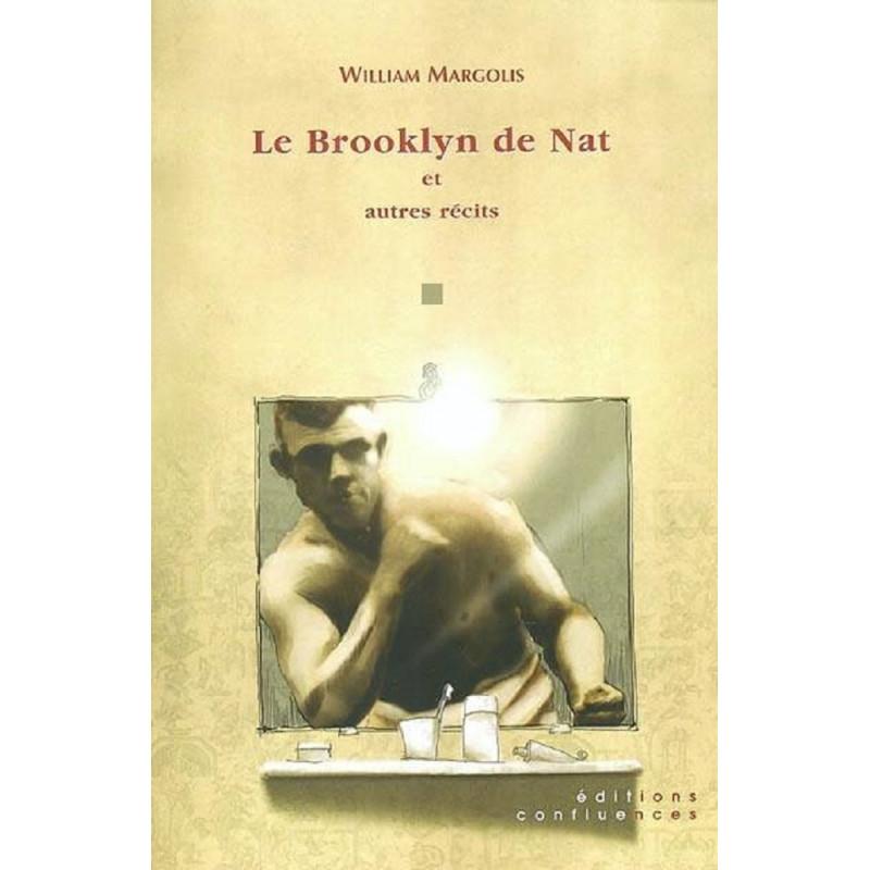 Le Brooklyn de Nat et autres récits / Editions Confluences Librairie Automobile SPE 9782914240420