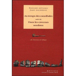 Au temps des cannibales / Editions Confluences Librairie Automobile SPE 9782910550783